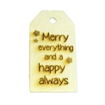 Houten label Merry everything and happy always 6x3 cm