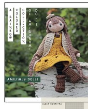 Amilishly Dolls – A Rainbow Colored Collection of Amigurumi Dolls