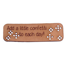 Leren label 8x2,5cm Add a little confetti to each day