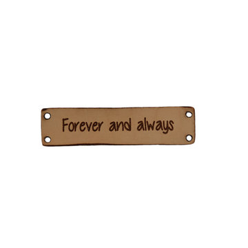 Leren label 6x1,5 cm Forever and always