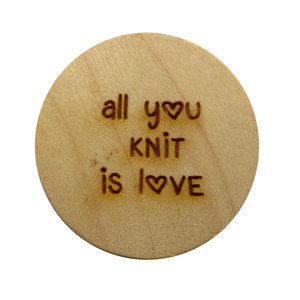Tekst knoop all you knit is love